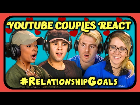 Download YOUTUBE COUPLES REACT TO #RELATIONSHIPGOALS COMPILATION