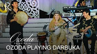 Ozoda playing darbuka - Ozoda (Ozoda Nursaidova,Ozoda Saidzoda) آزاده نور سید