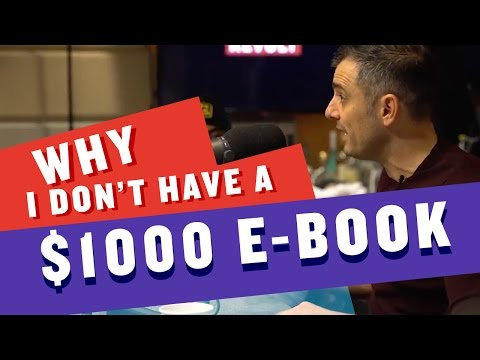 WHY I DON'T HAVE A $1000 E-BOOK