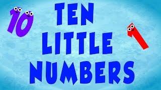 Ten Little Numbers | Nursery Rhyme For Children