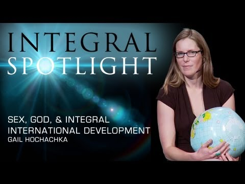 Xxx Mp4 Integral Spotlight Sex God And Integral International Development Gail Hochachka Mp4 3gp Sex