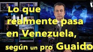 Lo que realmente pasa en #Venezuela, según un pro #Guaido