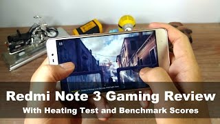 Xiaomi Redmi Note 3 Gaming, Heating and Benchmark Overview