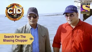 Your Favorite Character | Abhijeet & Daya Search For The Missing Chopper | CID