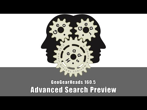 GeoGearHeads 160.5: Geocaching.com's Advanced Search Preview