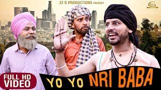 Yo Yo NRI Baba | Latest Punjabi Movies 2017 | New Punjabi Film 2017 | 22G Motion Pictures