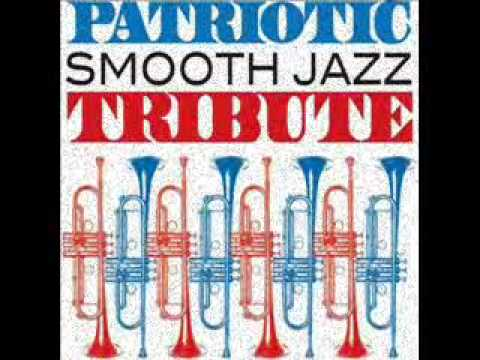 watch God Bless the USA - Patriotic Smooth Jazz Tribute
