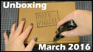 Art Subscription Box Art and Parcel March 2016 Unboxing