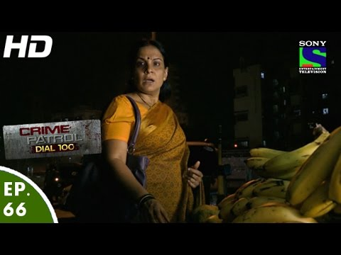Crime Patrol Dial 100 - क्राइम पेट्रोल - Chaurahe Par Bachpan-Episode 66 - 10th January, 2016