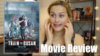 Train To Busan (2016) Movie Review   Foreign Film Friday