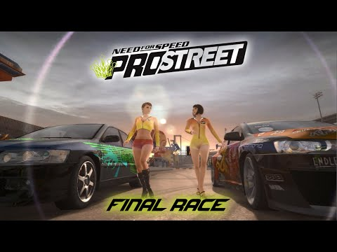 Need for Speed ProStreet Final Race