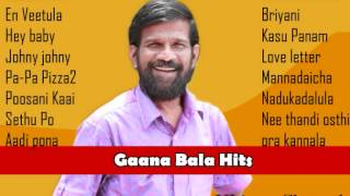 Gaana Bala Hits