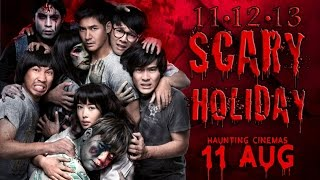 11 12 13 Scary Holiday Official Trailer (In Cinemas 11 August)