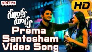 Prema Santosham Full Video Song || Surya Vs Surya Video Songs || Nikhil,Trida Chowdary
