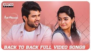 Geetha Govindam Back 2 Back Full Video Songs | Vijay Devarakonda, Rashmika Mandanna