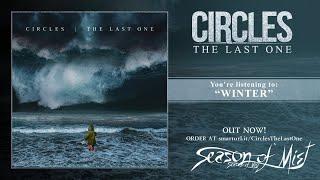 Circles - The Last One (2018) full album