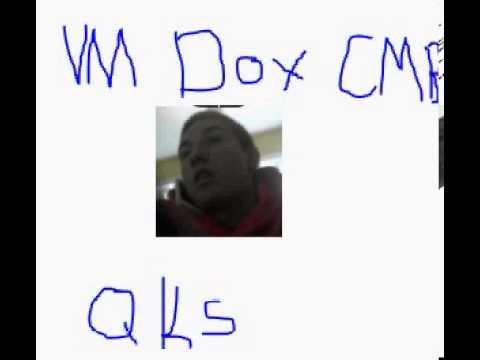 VM Dox CMB / Qkv IRL!!