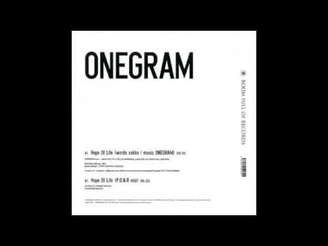 ONEGRAM『Hope Of Life (P.O.N.R mix)』Full version