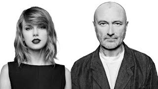 Phil Collins vs. Taylor Swift - Shake Two Hearts Off