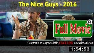 The Nice Guys 2016 - FuII HD Movie Net