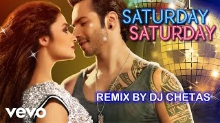 Saturday Saturday Remix - Humpty Sharma Ki Dulhania | Varun Alia