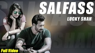New Punjabi Songs 2015 | Salfass | Official Video [Hd] | Lucky Shah | Latest Punjabi Songs