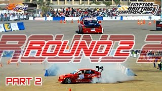 Egyptian Drifting Championship Round 2 | Heat 1 | Part 2 | The Cancelled Round