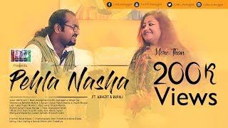 Pehla Nasha (Cover) | Ulfat Unplugged ft. Abhijit Sen & Rupali Rakshit