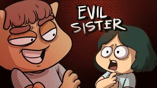 MY EVIL SISTER DID THESE THINGS TO ME! (Animation)