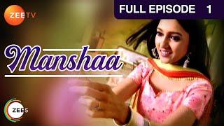 Manshaa - Episode 1