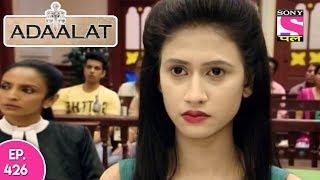Adaalat - अदालत - Episode  426 - 23rd November , 2017
