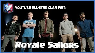 Clash Royale: Introducing the Royale Sailors (YouTube All-Star Clan War)