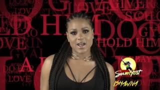 Ishawna for Dancheall Night Reggae Sumfest Friday July 22nd!!
