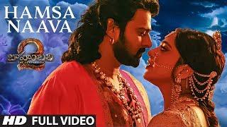 Hamsa Naava Full Video Song | Baahubali 2 | Prabhas, Anushka Shetty, Rana, Tamannaah, SS Rajamouli