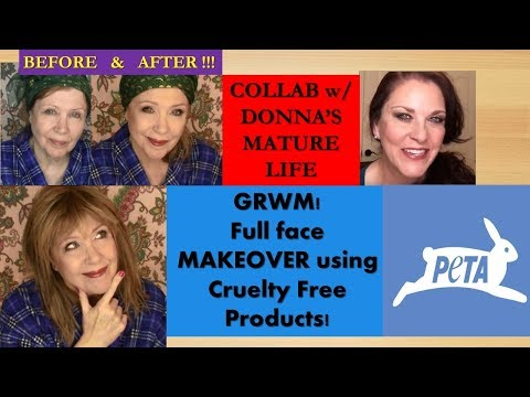 Cruelty Free MAKEOVER! GRWM *50+ COLLAB w/ DONNA'S MATURE LIFE