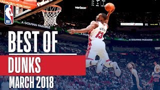 Best Dunks of The Month | March 2018