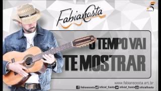 Fabiano Costa - O Tempo Vai Te Mostrar