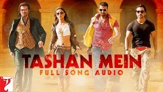 Tashan Mein - Full Song Audio | Tashan | Vishal Dadlani | Saleem | Vishal & Shekhar