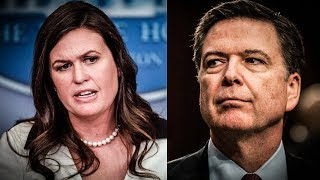 Sarah Huckabee Sanders Could Face Indictment For Comey Comments, Senator Warns