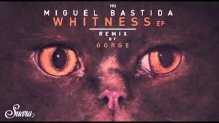 Miguel Bastida - Wench (Original Mix) [Suara]