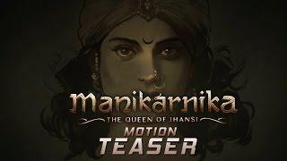 Manikarnika First Look Teaser | Motion Teaser | Kangana Ranaut | Krish | TFPC