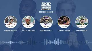 UNDISPUTED Audio Podcast (12.11.18) with Skip Bayless, Shannon Sharpe & Jenny Taft | UNDISPUTED
