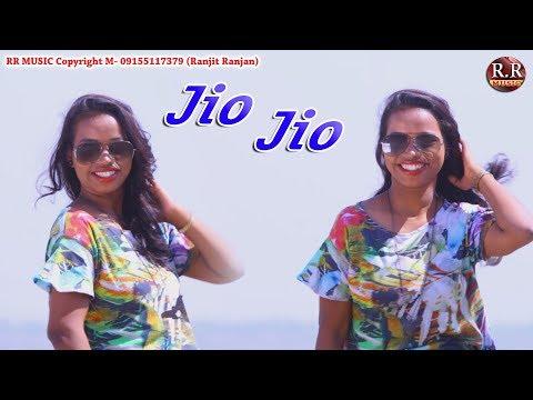 Xxx Mp4 Jio Jio जिओ जिओ New Nagpuri Song Video 2018 Sadri Music Video 3gp Sex