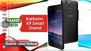 Karbonn K9 Smart Grand With 4G VoLTE Support, Android 7.0 Nougat