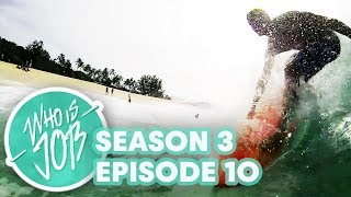 Pipeline, Girls and Poopies | Who is JOB 4.0: S3E10 (Season Finale)