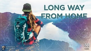 Long Way From Home - Trailer