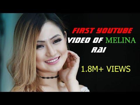 Xxx Mp4 मेलिना राईको पहिलो Youtube Video Song आहिले सम्मकै सबैभन्दा लोकप्रिय गीत High Views Rank 3gp Sex