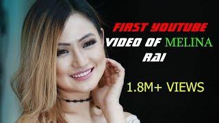 Viral हुदै  मेलिना राई को आहिले सम्मकै सबैभन्दा लोकप्रिय गीत ||  high views Rank
