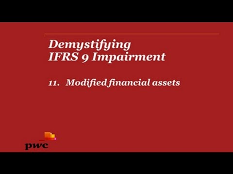Demystifying IFRS 9 Impairment - 11. Modified financial assets