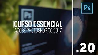 Curso Essencial Adobe Photoshop CC 2017 - Aula 20 Ferramentas de retoques